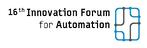 16th Innovation Forum for Automation